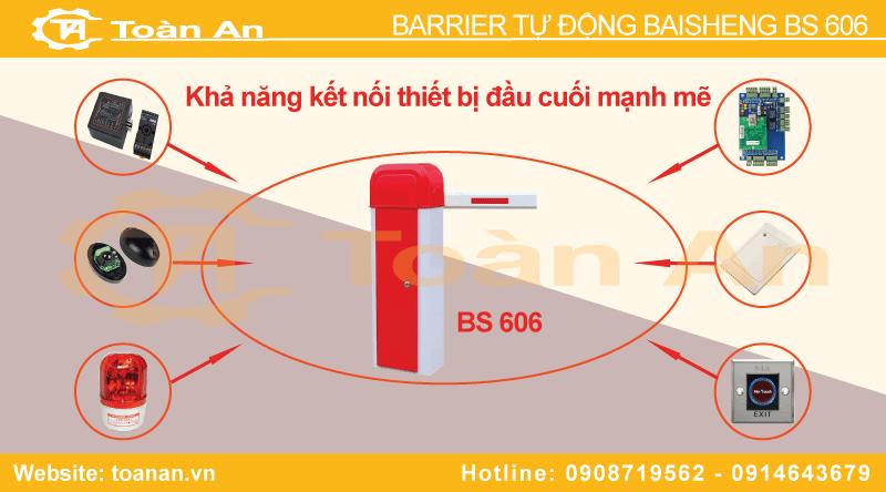 Barrier Bs606 kết hợp và đấu nối với nhiều thiết bị ngoại vi khác nhau.